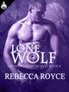 Lone Wolf  (Westervelt Wolves,  #8)
