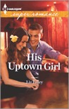 His Uptown Girl by Liz Talley