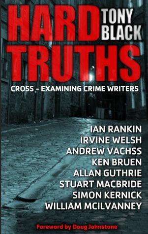 Hard Truths: Cross-examining crime writers