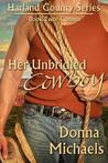 Her Unbridled Cowboy by Donna Michaels