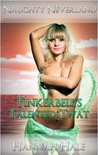Tinkerbell's Talented Twat (XXX Bondage and Domination Fairy Tale Erotica) (Naughty Neverland, #1)