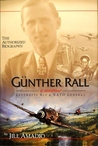 Günther Rall: A Memoir- Luftwaffe Ace & NATO General