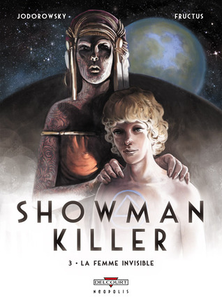 La Femme invisible (Showman Killer, #3)