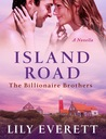 Island Road (The Billionaire Brothers #3)