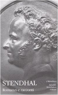 Romanzi e racconti. Vol. III: La certosa di Parma, Cronache italiane, Lamiel