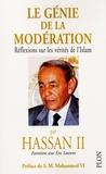 Le génie de la modération, réflexion sur les vérités de l'Islam
