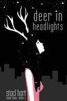 Deer in Headlights by Staci Hart