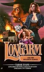 Longarm and the Dynamite Damsel (Longarm, #256)