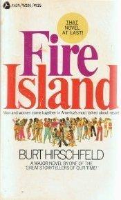 Fire Island by Burt Hirschfeld