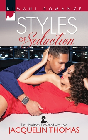 Styles of Seduction (The Hamiltons: Fashioned with Love, #1)