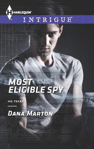 Most Eligible Spy (HQ: Texas, #1)