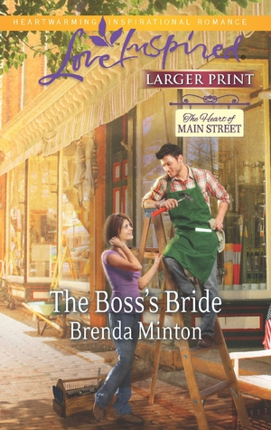 The Bosss Bride(The Heart of Main Street 3) (ePUB)
