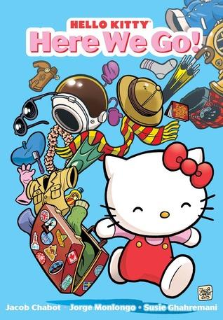 Hello Kitty: Here We Go!(Hello Kitty Series 1)