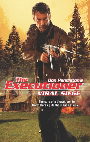 Viral Siege (The Executioner, #418)