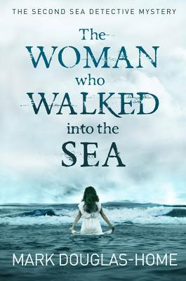 The Woman Who Walked Into the Sea (Cal McGill, Sea Detective, #2)