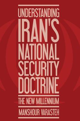 Understanding Iran's National Security Doctrine