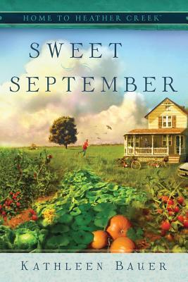 Sweet September (Home to Heather Creek #2)
