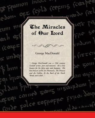 The Miracles of Our Lord (eBook)