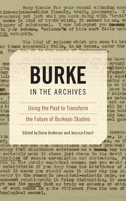 Burke in the Archives: Using the Past to Transform the Future of Burkean Studies