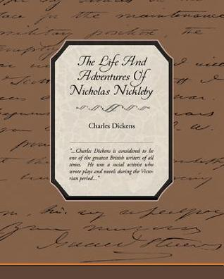 The Life and Adventures of Nicholas Nickleby (eBook)