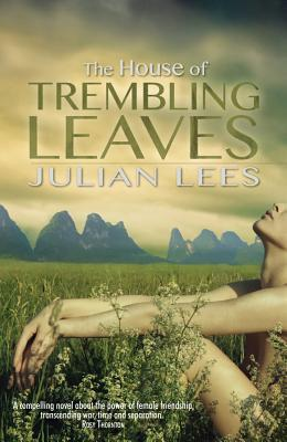 The House Of Trembling Leaves