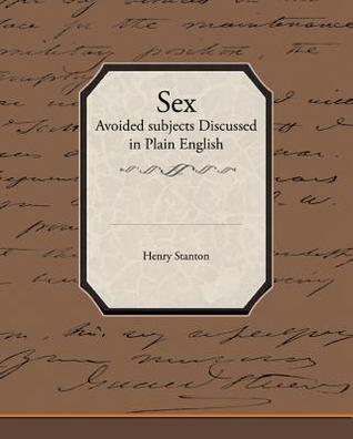 Sex - Avoided Subjects Discussed in Plain English