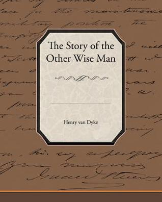 The Story of the Other Wise Man (eBook)