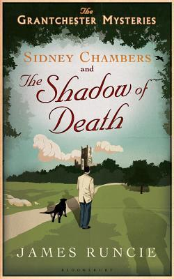 Sidney Chambers and the Shadow of Death (Granchester Mysteries, #1)