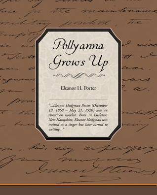 Pollyanna Grows Up (eBook)
