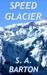 Speed Glacier