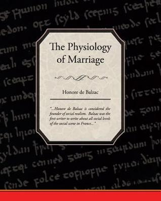 The Physiology of Marriage (eBook)