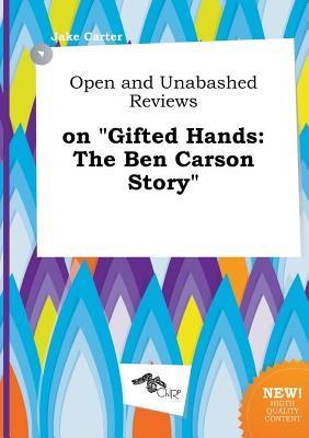 Open and Unabashed Reviews on Gifted Hands: The Ben Carson Story