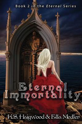 Eternal Immortality (Eternal #2)