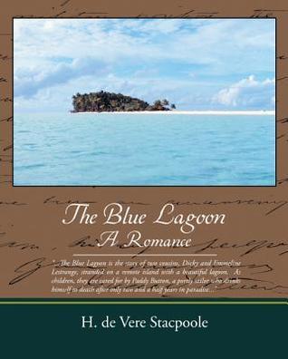 The Blue Lagoon a Romance (eBook)