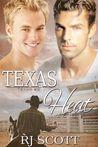 Texas Heat by R.J. Scott