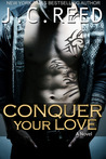 Download Conquer Your Love (Surrender Your Love, #2)