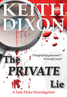 The Private Lie (A Sam Dyke Investigation, #2)