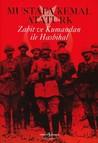 Zabit ve Kumandan ile Hasbihal by Mustafa Kemal Atatürk