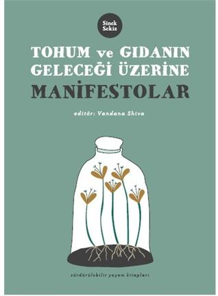 Tohum ve Gıdanın Geleceği Üzerine Manifestolar
