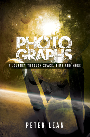 Photographs: A Journey Through Space, Time, and More