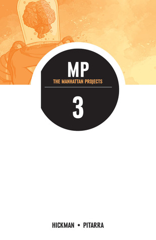 The Manhattan Projects, Vol. 3: Building
