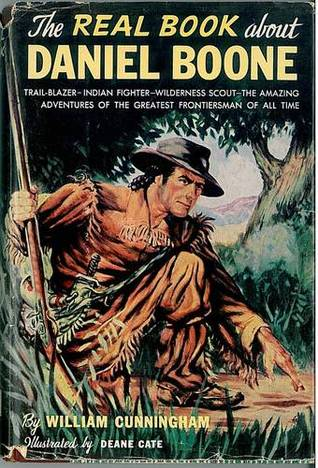 The Real Book About Daniel Boone