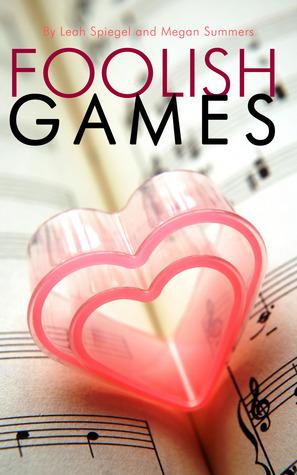 Foolish Games by Leah Spiegel