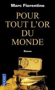 Pour Tout L'or Du Monde