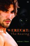The Rearing (Werecat #1)