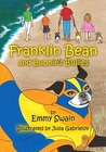 Franklin Bean and Bubbie's Bullies