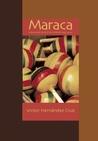 Maraca by Victor Hernández Cruz