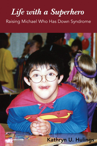 life-with-a-superhero-raising-michael-who-has-down-syndrome