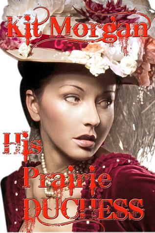 His Prairie Duchess