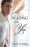 Fighting For You (Redemption Series, #1)